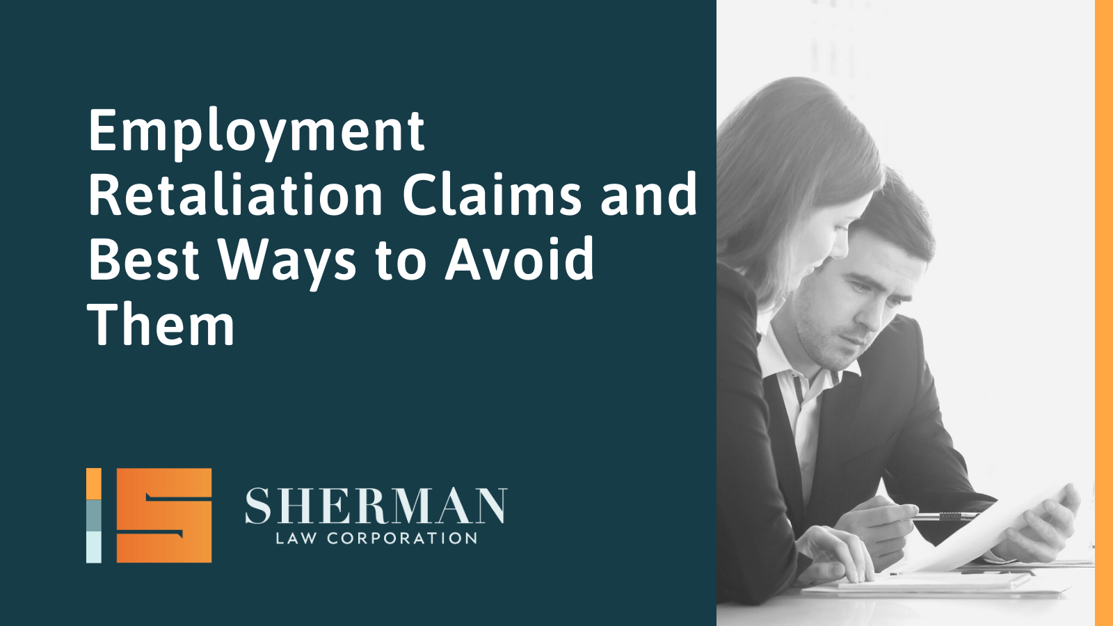 Employment Retaliation Claims and Best Ways to Avoid Them- california employment lawyer - sherman law corporation